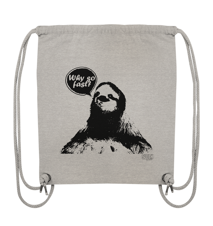 Why so fast? Turnbeutel Organic Gym-Bag - SLOTH & friends