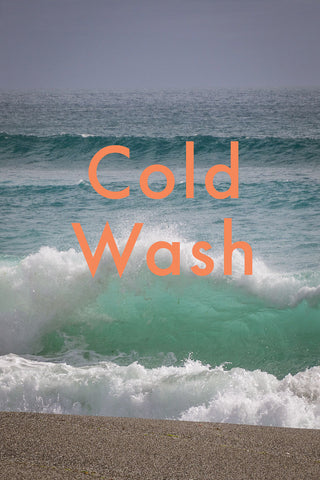Cold wash your clothes