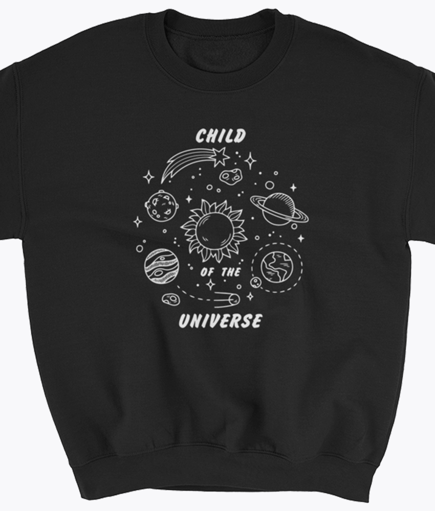 Child of the Universe Sweatshirt - Hipsters Wonderland - Tumblr Clothing - Tumblr Accessories- Aesthetic Clothing - Aesthetic Accessories - Hipster's Wonderland - Hipsterswonderland