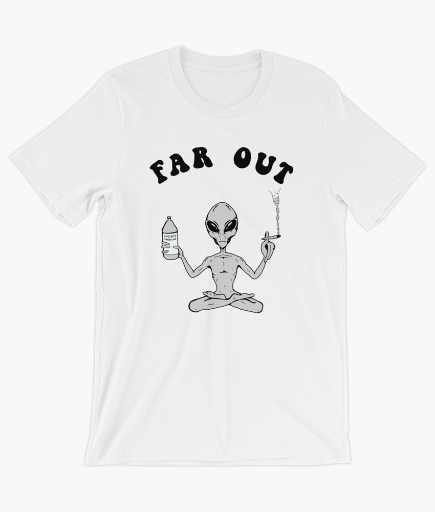 Far Out Alien T-Shirt - Hipsters Wonderland - Tumblr Clothing - Tumblr Accessories- Aesthetic Clothing - Aesthetic Accessories - Hipster's Wonderland - Hipsterswonderland
