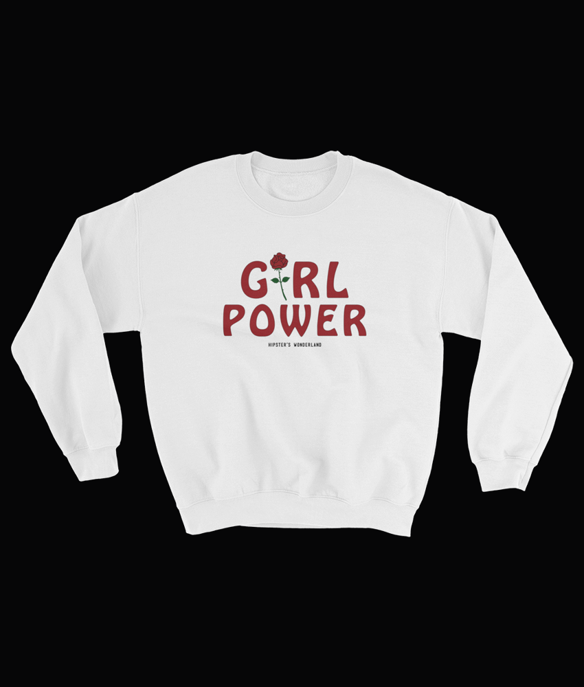 Girl Power Sweatshirt - Hipsters Wonderland - Tumblr Clothing - Tumblr Accessories- Aesthetic Clothing - Aesthetic Accessories - Hipster's Wonderland - Hipsterswonderland