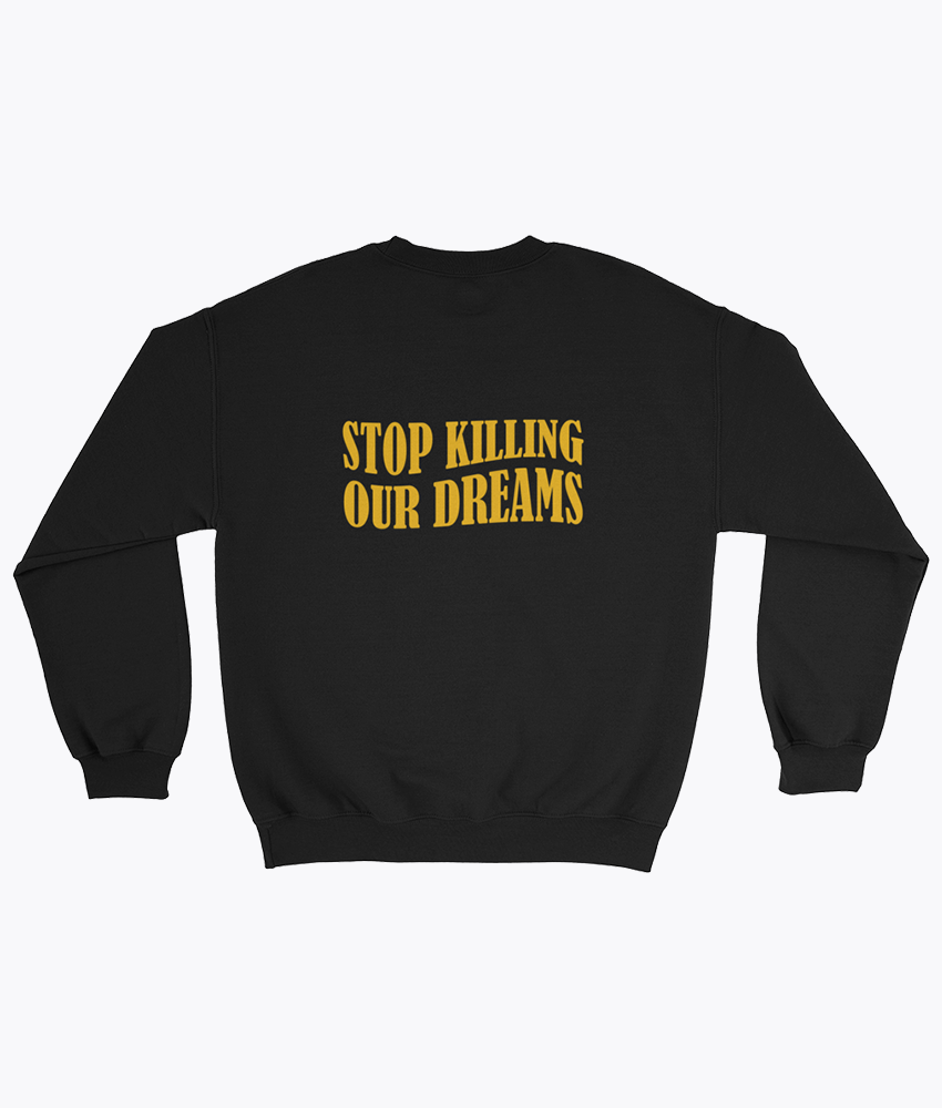 Our dreams Sweatshirt - Hipsters Wonderland - Tumblr Clothing - Tumblr Accessories- Aesthetic Clothing - Aesthetic Accessories - Hipster's Wonderland - Hipsterswonderland