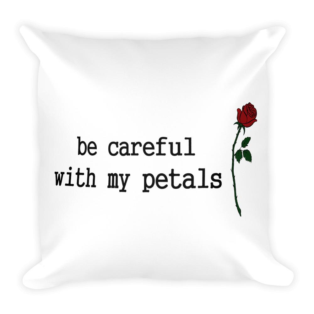 Be Careful Square Pillow - Hipsters Wonderland - Tumblr Clothing - Tumblr Accessories- Aesthetic Clothing - Aesthetic Accessories - Hipster's Wonderland - Hipsterswonderland