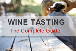 Wine Tasting: The Complete Guide (Updated 2019)