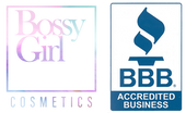 BOSSY GIRL COSMETICS IS A BBB ACCREDITED BUSINESS IN ORANGE COUNTY CALIFORNIA
