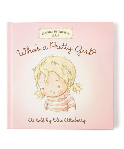 Who's a Pretty Girl? Board Book