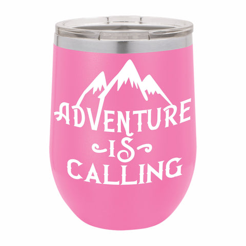 Adventure Is Calling Funny Novelty Stainless Steel Wine Tumbler 12 oz, Double Walled Vacuum Insulated Tumbler with Splash Proof Lid Gift For Men & Women