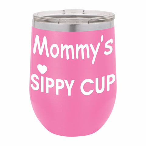 Mommy's Sippy Cup Funny Novelty Stainless Steel Wine Tumbler 12 oz, Double Walled Vacuum Insulated Tumbler with Splash Proof Lid Gift For Men & Women
