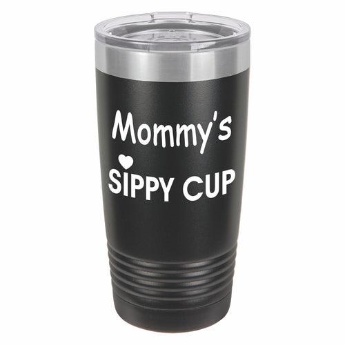Mommy's Sippy Cup Funny Novelty Stainless Steel Coffee Tumbler 20oz, Double Walled Vacuum Insulated Tumbler with Splash Proof Lid Gift For Men & Women