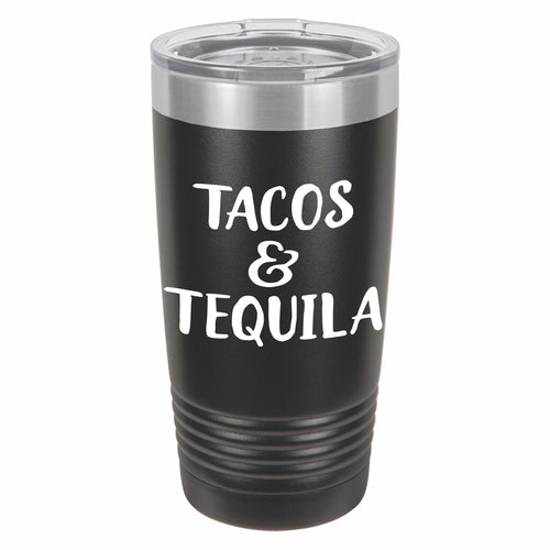 Tacos and Tequila Funny Novelty Stainless Steel Coffee Tumbler 20oz, Double Walled Vacuum Insulated Tumbler with Splash Proof Lid Gift For Men & Women
