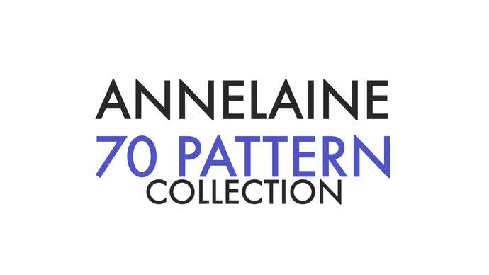 Entire Annelaine Collection