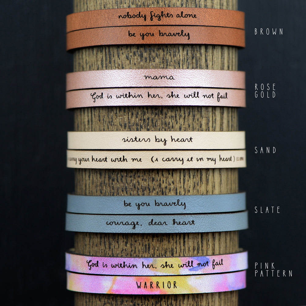 A Beautiful Thing is Never Perfect - Leather Bracelet
