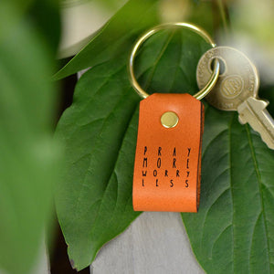 Pray More, Worry Less - Keychain