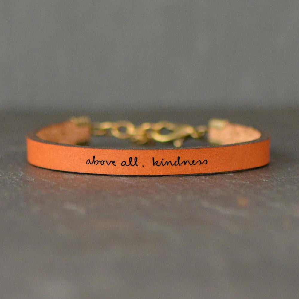 Above All, Kindness - Inspirational Leather Bracelet
