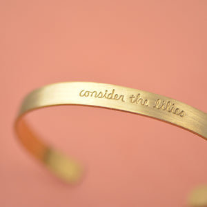 Load image into Gallery viewer, Consider The Lilies (Matthew 6:28) - Brass Cuff