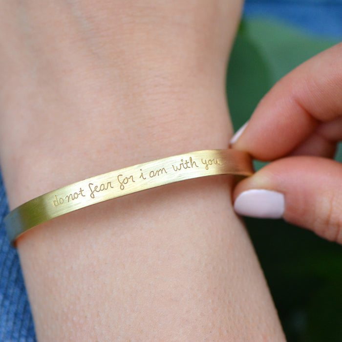 Do Not Fear For I Am With You (Isaiah 41:10) - Brass Cuff