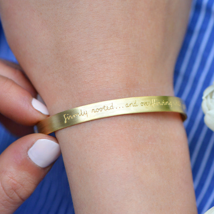 Firmly Rooted and Overflowing... (Colossians 2:7) - Brass Cuff