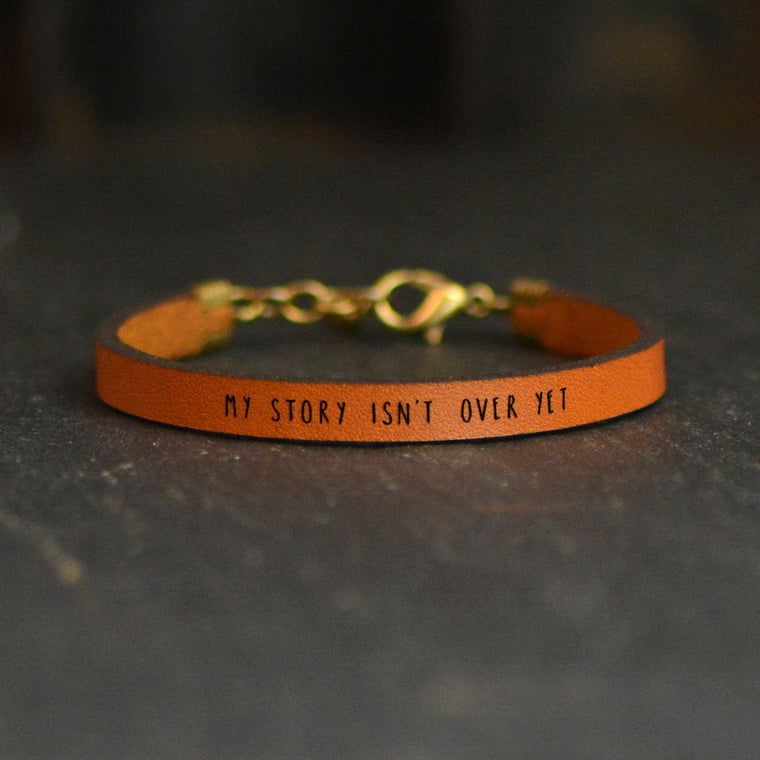 My Story Isn't Over Yet - Leather Bracelet