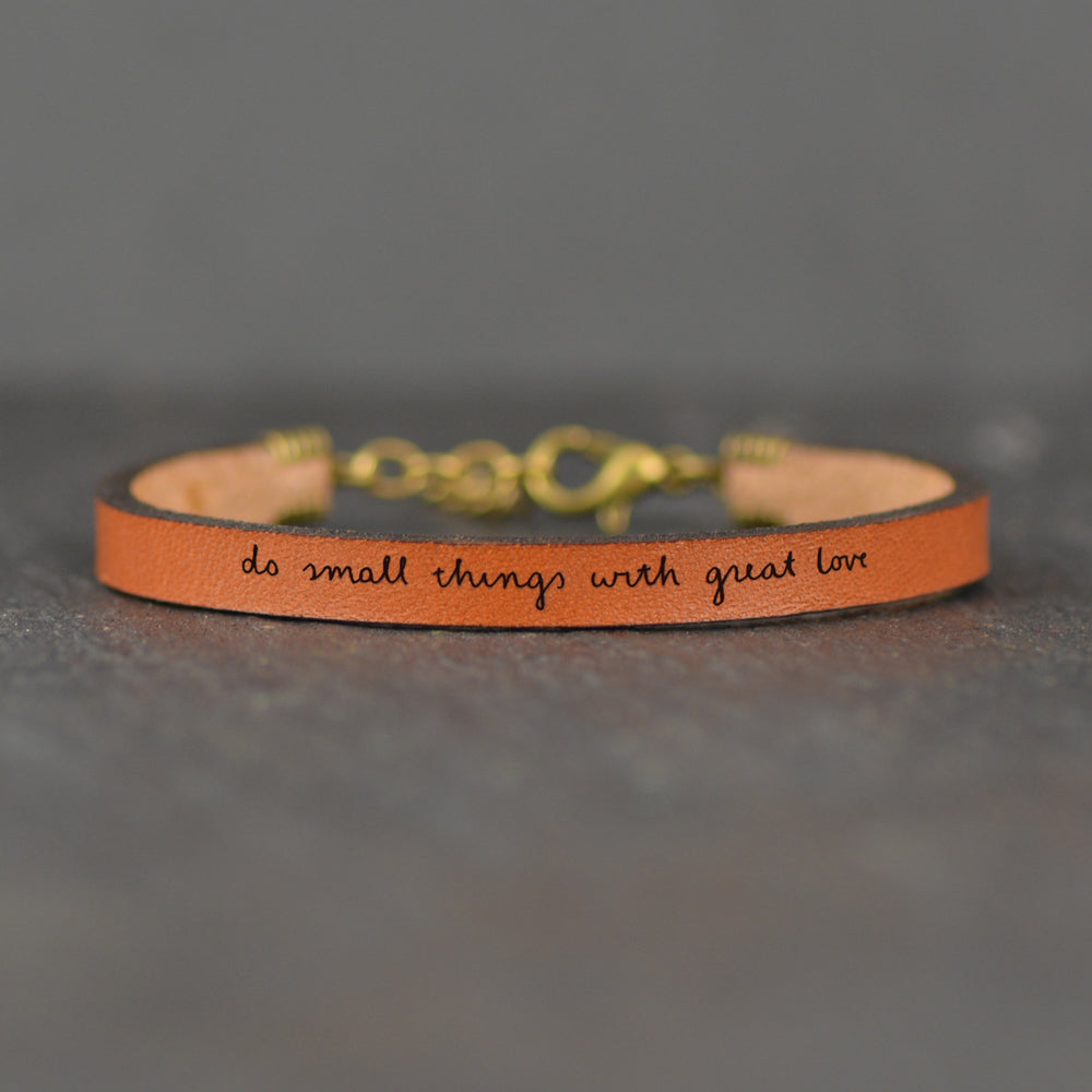 Do Small Things With Great Love - Inspirational Leather Bracelet