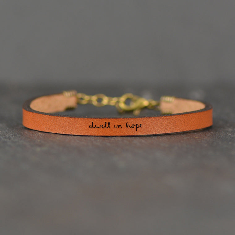 Dwell in Hope - Leather Bracelet