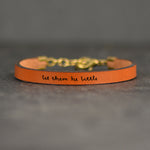 Let Them Be Little - Leather Bracelet