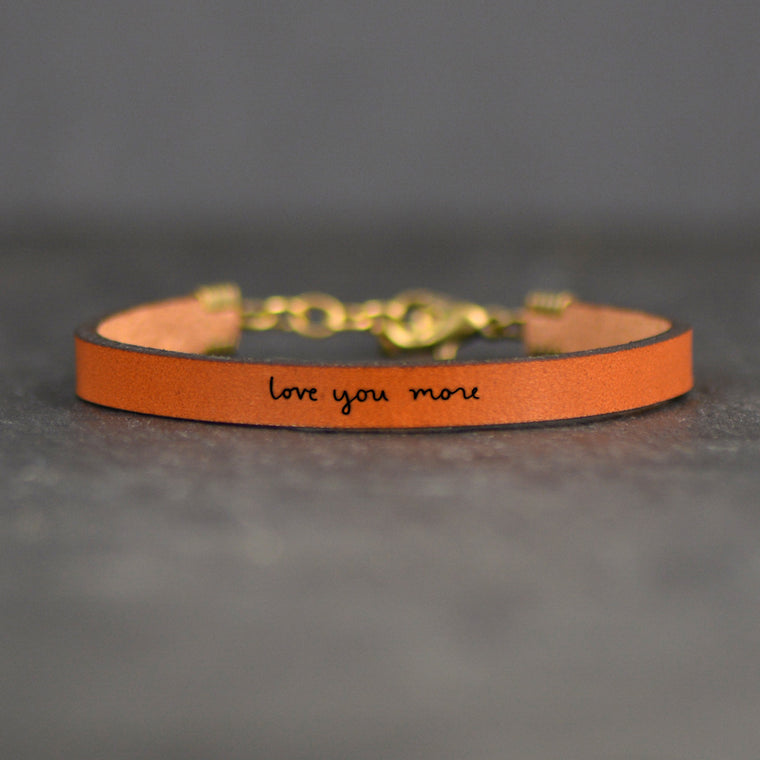 Love You More - Leather Bracelet