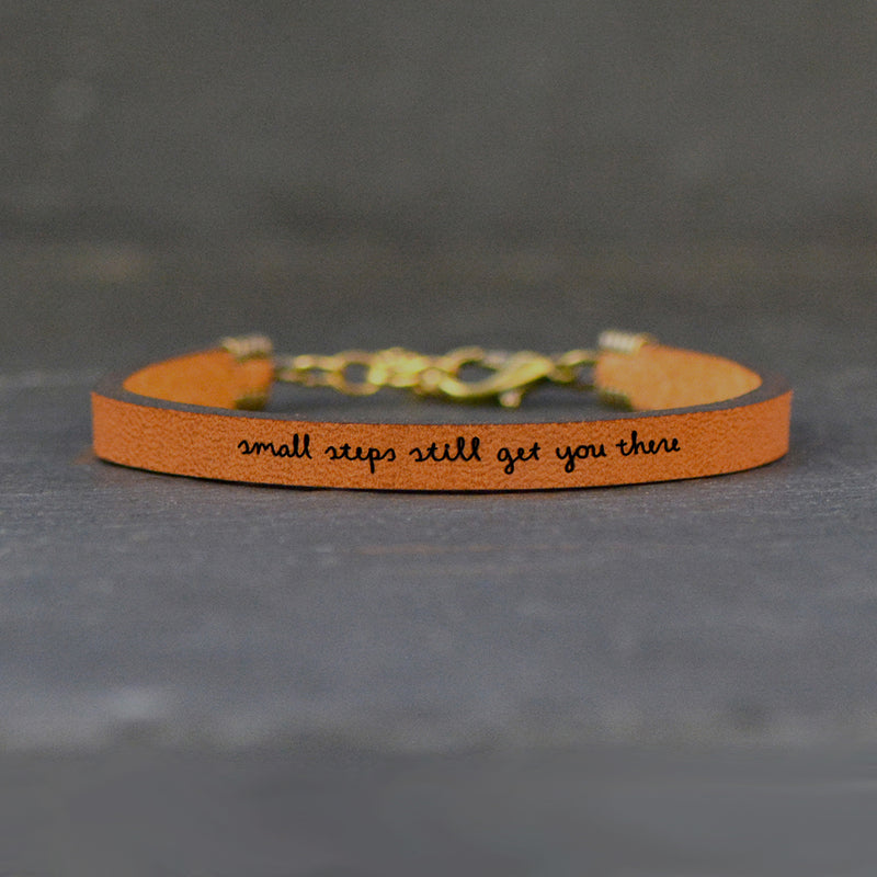 Small Steps Still Get You There - Leather Bracelet