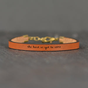 The Best is Yet To Come - Engraved Quote Bracelet by Laurel Denise