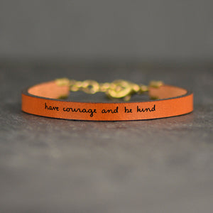 Have Courage and Be Kind Leather Bracelet by Laurel Denise