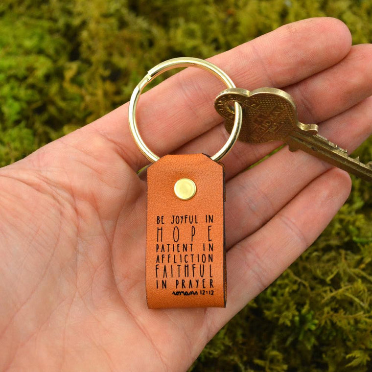 Be Joyful in Hope... (Romans 12:12) - Keychain