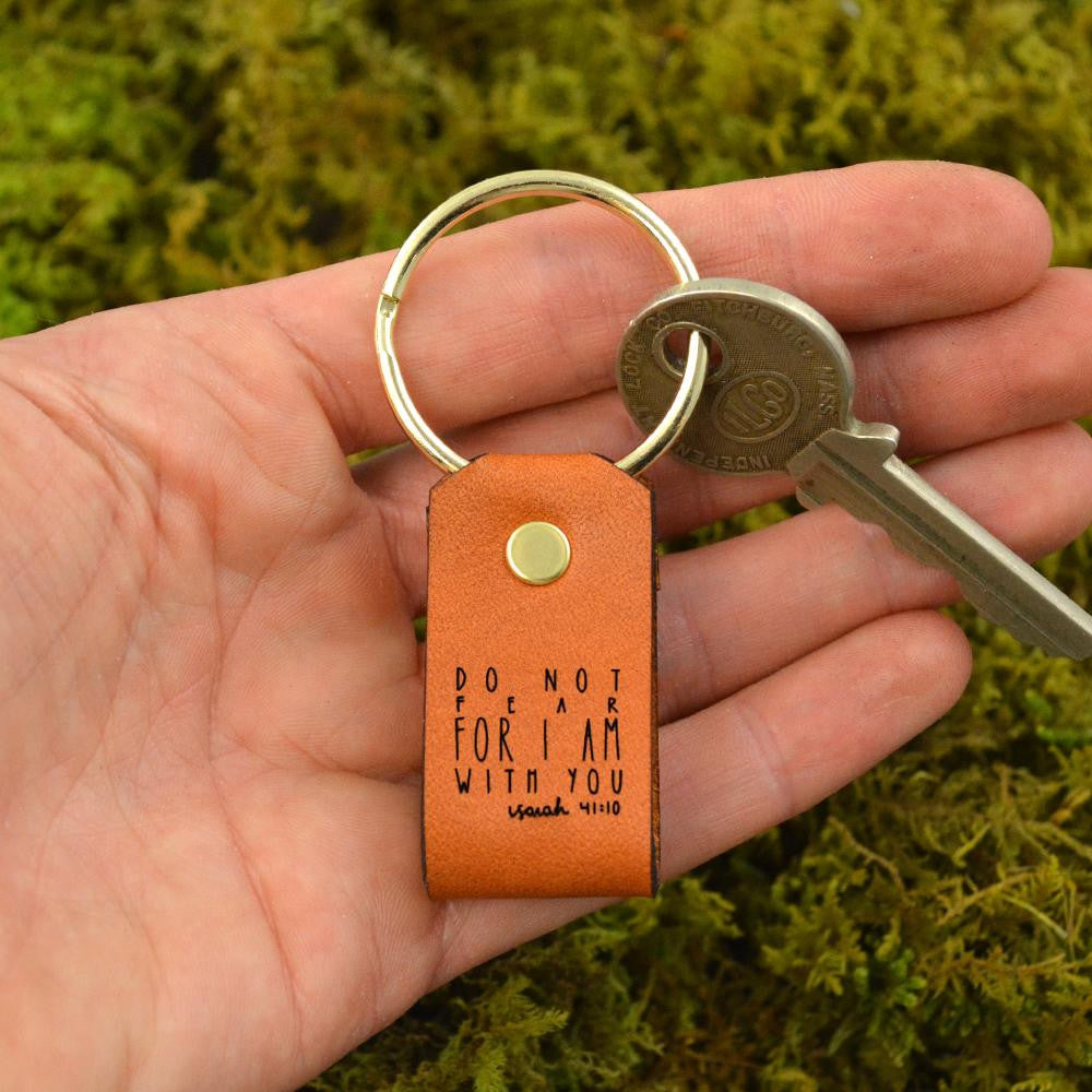 Do Not Fear, For I Am With You (Isaiah 41:10) - Keychain