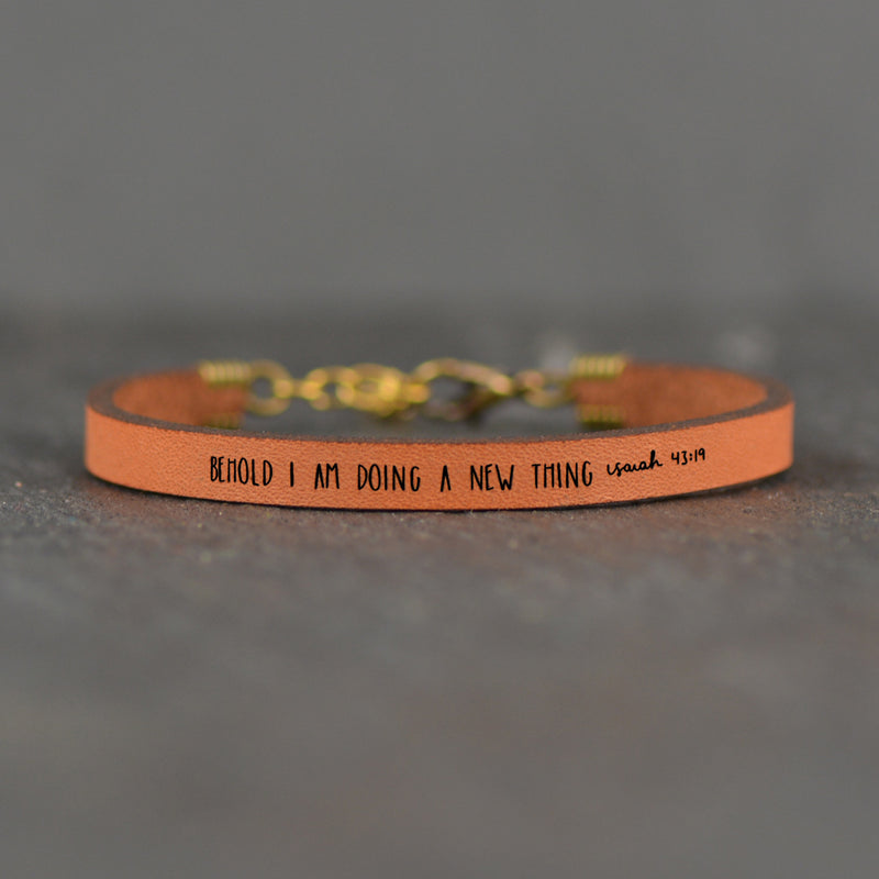 Behold I Am Doing a New Thing (Isaiah 43:19) - Scripture Leather Bracelets by Laurel Denise