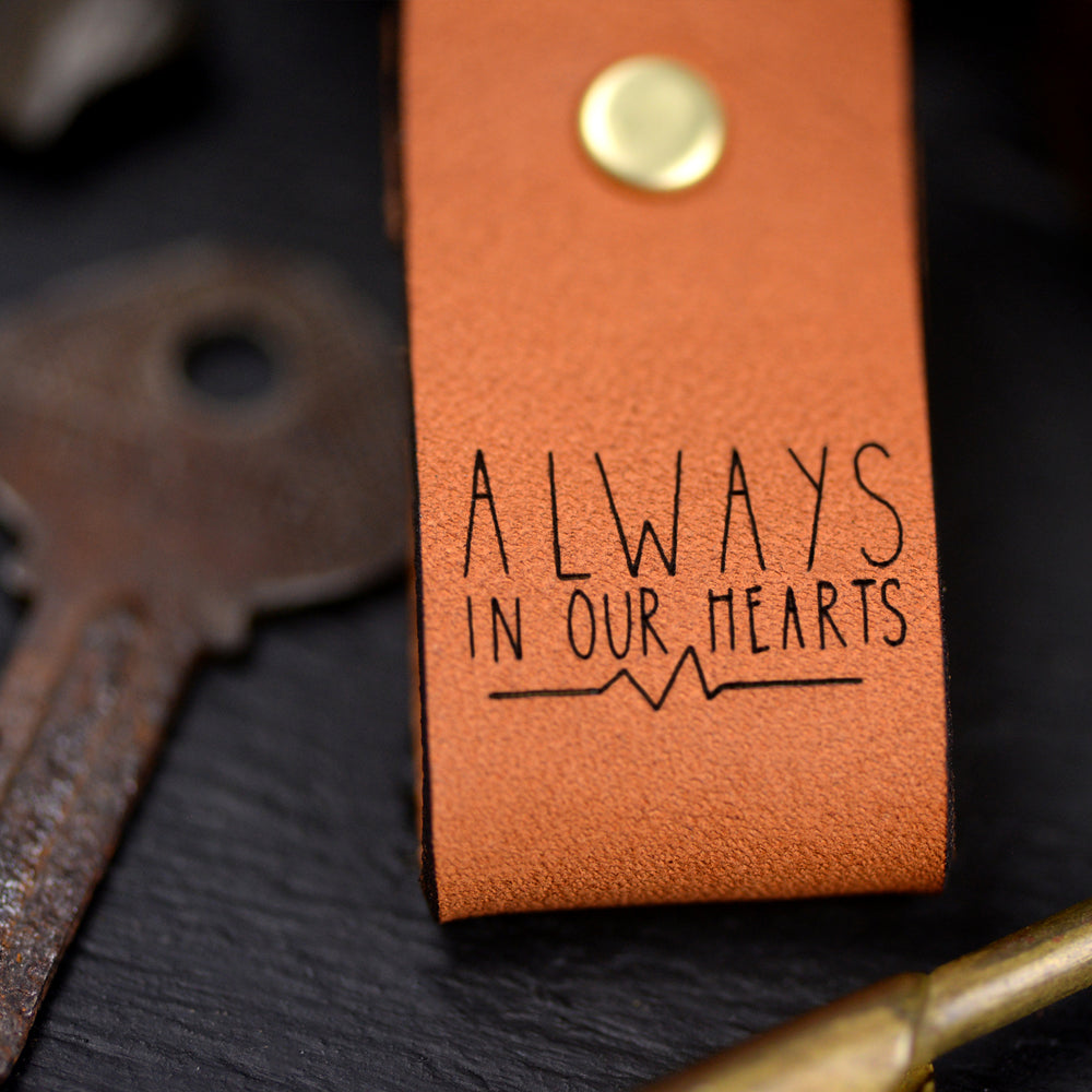 Always in our Hearts - Keychain