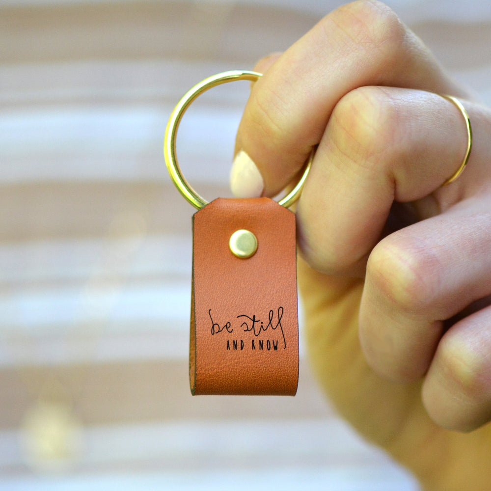 Be Still and Know - Keychain