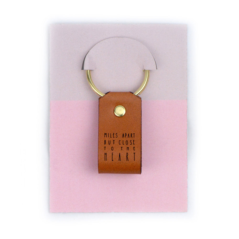 Miles Apart But Close To The Heart - Keychain