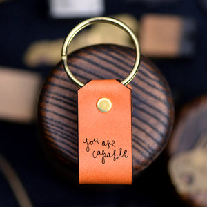 You Are Capable - Keychain