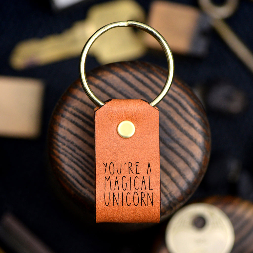 You're a Magical Unicorn - Keychain