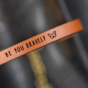 Load image into Gallery viewer, BE YOU BRAVELY - Leather Bracelet