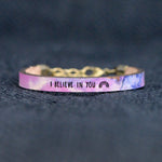 I Believe in You - Leather Bracelet