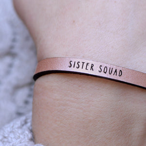Sister Squad - Leather Bracelet