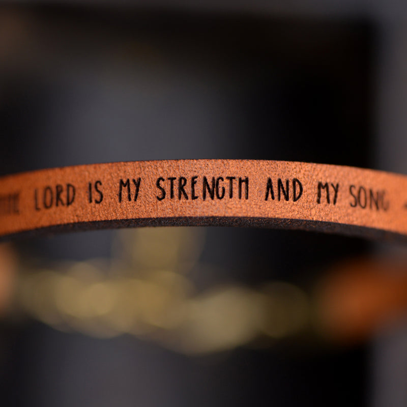 The Lord is My Strength and My Song (Exodus 15:2) - Leather Bracelet