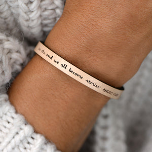 Load image into Gallery viewer, In the End, We All Become Stories - Leather Bracelet