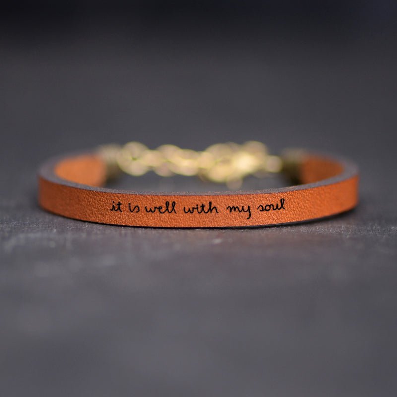 It Is Well With My Soul - Leather Bracelet