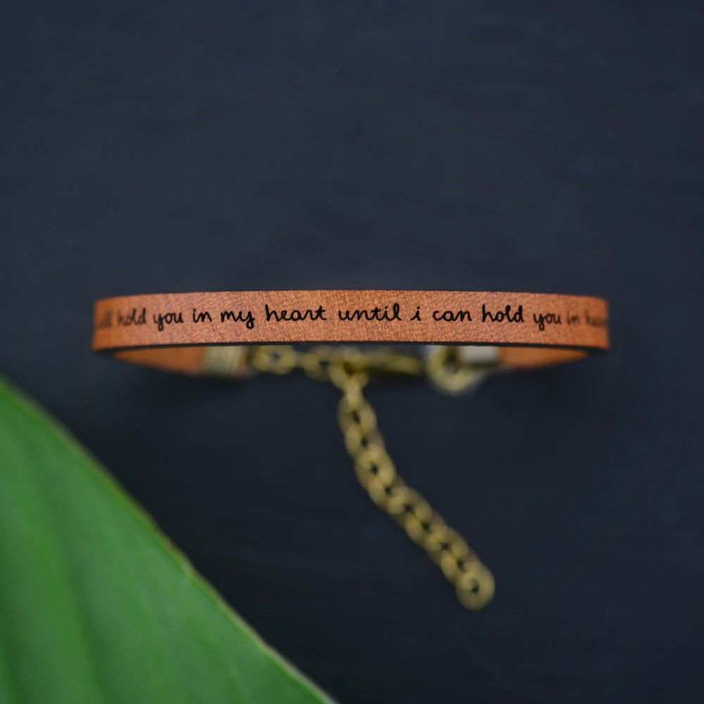 I Will Hold You In My Heart... - Leather Bracelet