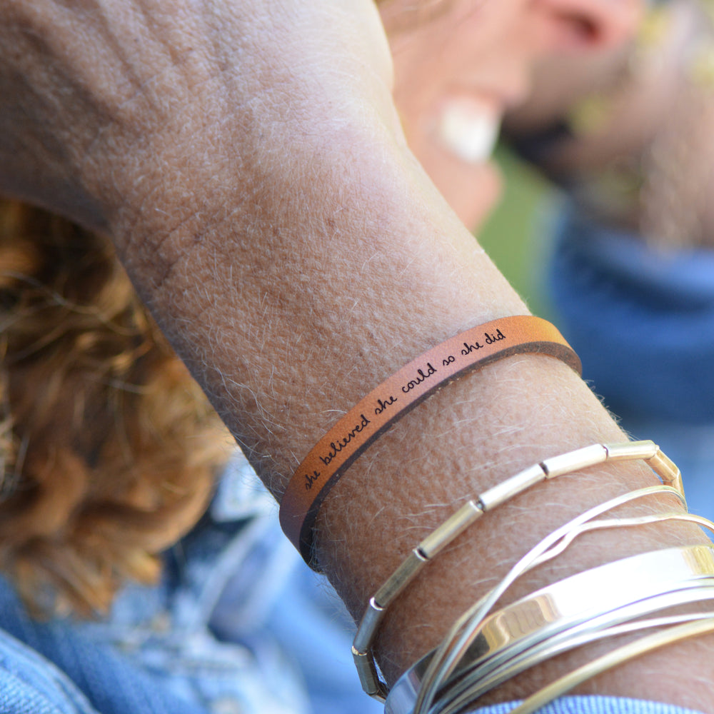 She Believed She Could So She Did - Leather Bracelet