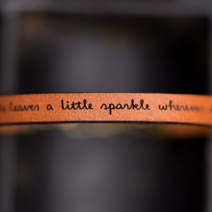 She Leaves a Little Sparkle Wherever She Goes - Inspirational Leather Bracelet by Laurel Denise