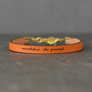 Load image into Gallery viewer, Nevertheless, She Persisted Motivational Leather Bracelet
