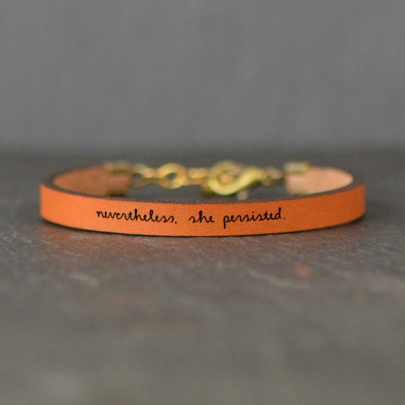 Nevertheless, She Persisted Motivational Leather Bracelet