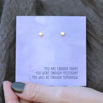 You Are Enough Quote Card Earrings