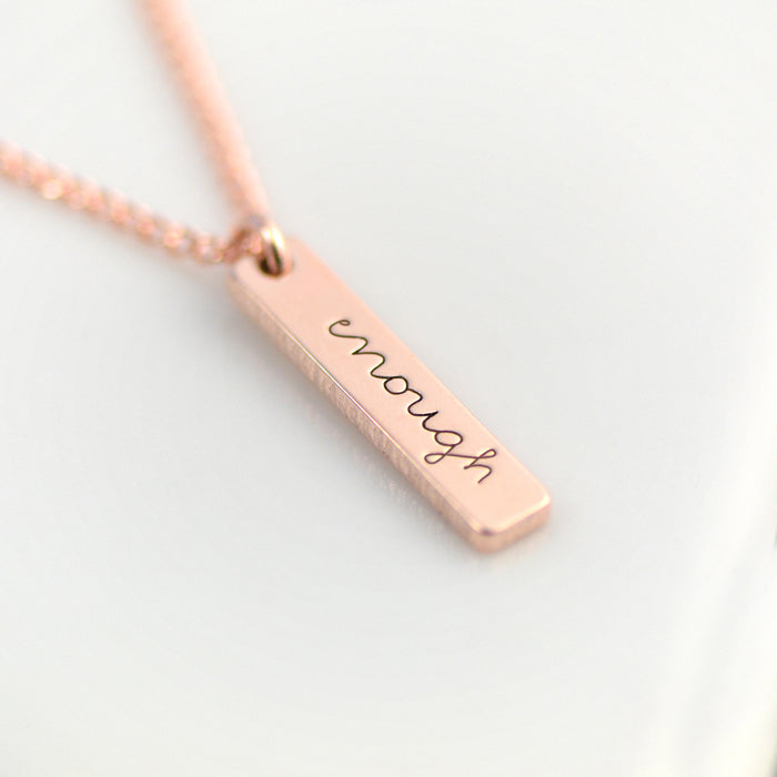 Enough Necklace - Engraved